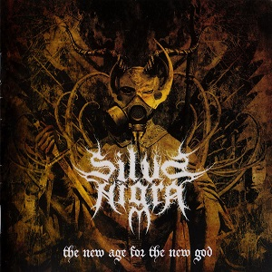 Silva Nigra - The new age for the new god LP
