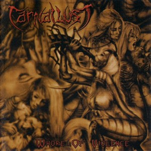 Carnal Lust - Whore Of Violence