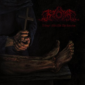 Kzohh – Trilogy: Burn out the remains
